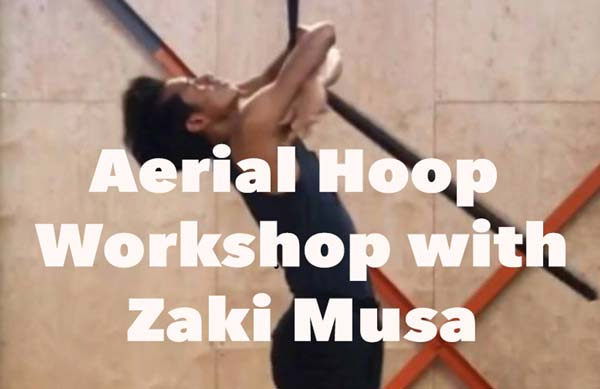 AERIAL HOOP WORKSHOP WITH ZAKI MUSA